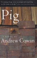 Pig by Andrew Cowan Harcourt Brace